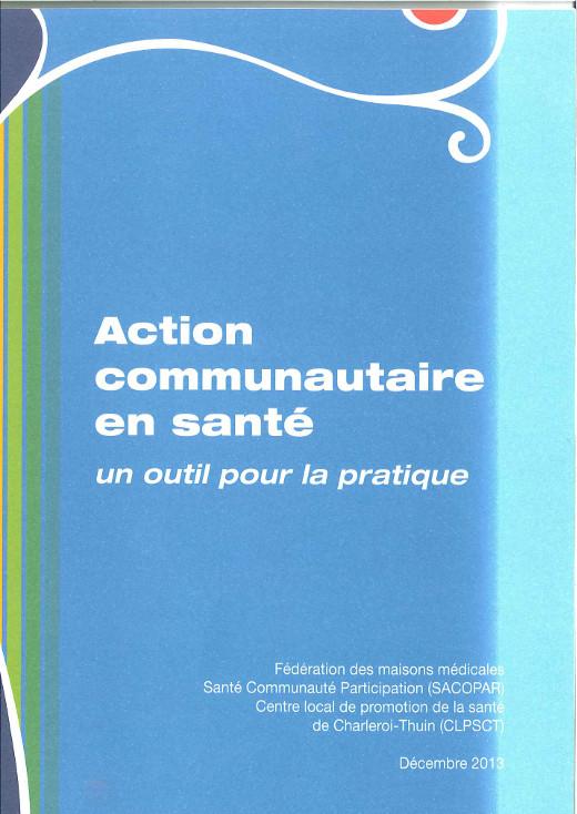 Action communautaire en santé. Un outil pour la pratique